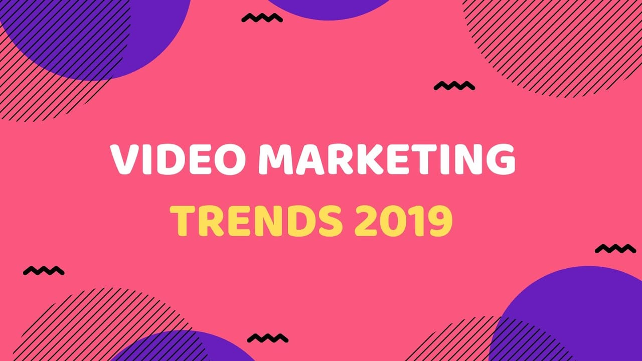 9 Video Marketing Statistics for 2019