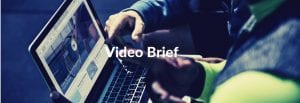 video brief